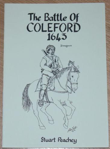 The Battle of Coleford 1643, by Stuart Peachey